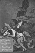 [Goya - The Sleep of Reason produces Monsters]